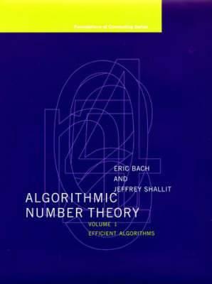Algorithmic Number Theory: v. 1: Efficient Algorithms