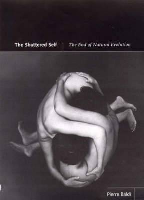 The Shattered Self: The End of Natural Evolution
