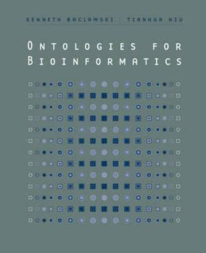 Ontologies for Bioinformatics