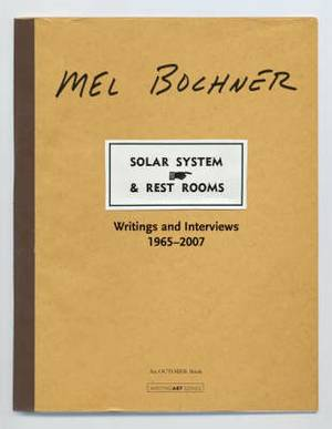 Solar System & Rest Rooms: Writings and Interviews, 1965-2007