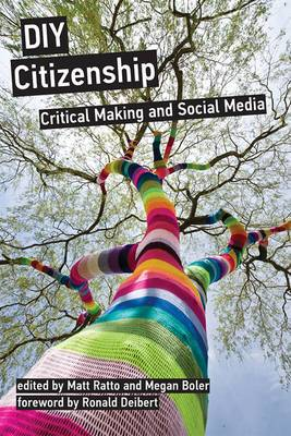 DIY Citizenship: Critical Making and Social Media