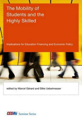 The Mobility of Students and the Highly Skilled: Implications for Education Financing and Economic Policy