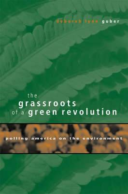 The Grassroots of a Green Revolution: Polling America on the Environment