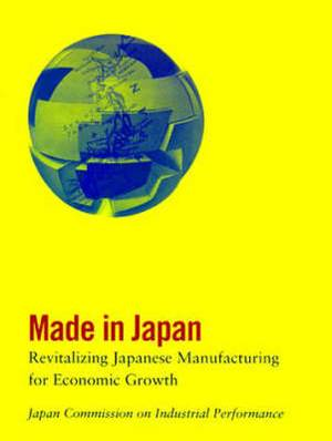 Made in Japan: Revitalizing Japanese Manufacturing for Economic Growth