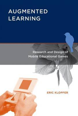 Augmented Learning: Research and Design of Mobile Educational Games