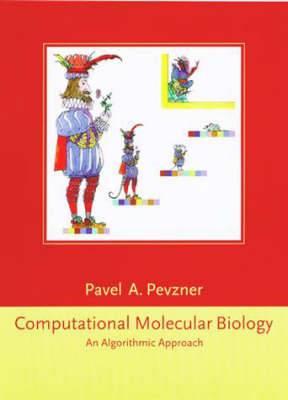 Computational Molecular Biology: An Algorithmic Approach