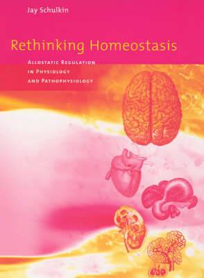 Rethinking Homeostasis: Allostatic Regulation in Physiology and Pathophysiology