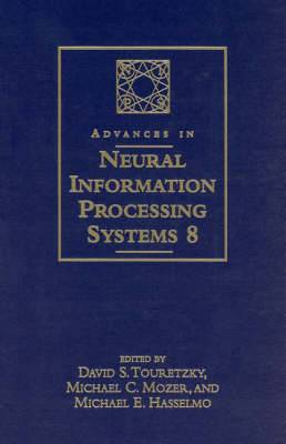 Advances in Neural Information Processing Systems: Proceedings of the 1995 Conference: v. 8