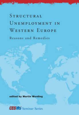 Structural Unemployment in Western Europe: Reasons and Remedies