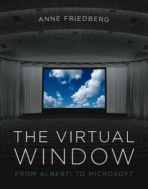 The Virtual Window: From Alberti to Microsoft