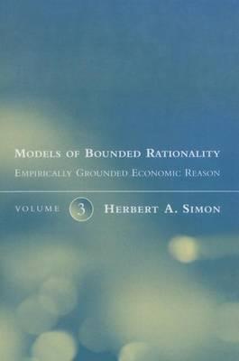 Models of Bounded Rationality: Empirically Grounded Economic Reason: Volume 3