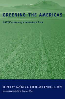 Greening the Americas: NAFTA?s Lessons for Hemispheric Trade
