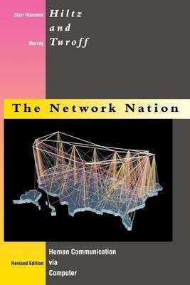 The Network Nation: Human Communication via Computer