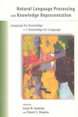 Natural Language Processing and Knowledge Representation: Language for Knowledge and Knowledge for Language