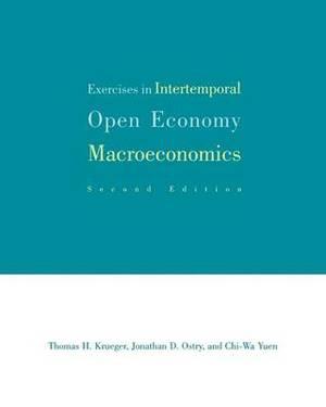 Exercises in Intertemporal Open Economy Macroeconomics