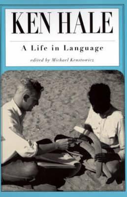 Ken Hale: A Life in Language