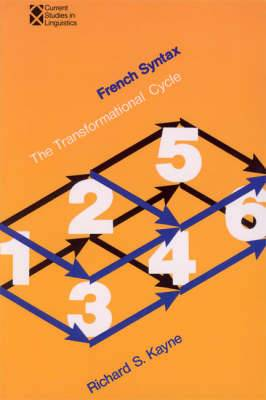 French Syntax: The Transformational Cycle: Volume 6