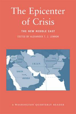 The Epicenter of Crisis: The New Middle East
