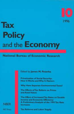 Tax Policy and the Economy: v. 10