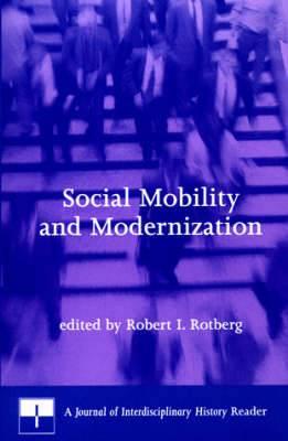 Social Mobility and Modernization: A Journal of Interdisciplinary History Reader