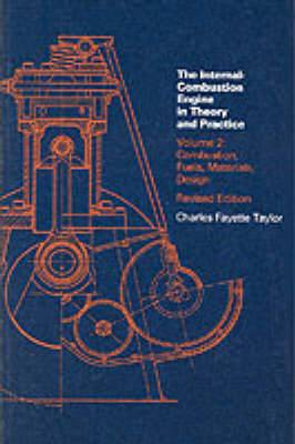 Internal Combustion Engine in Theory and Practice: Combustion, Fuels, Materials, Design: Volume 2