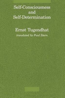 Self-Consciousness and Self-Determination