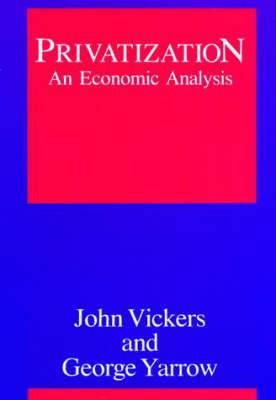Privatization: An Economic Analysis