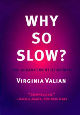 Why So Slow?: The Advancement of Women