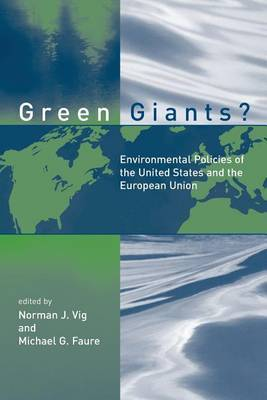 Green Giants?: Environmental Policies of the United States and the European Union