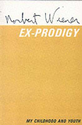 Ex-Prodigy: My Childhood and Youth