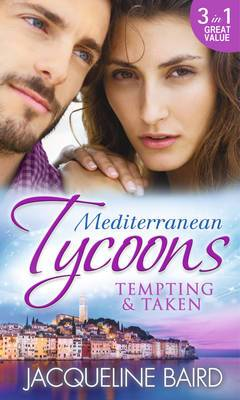 Mediterranean Tycoons: Tempting & Taken: The Italian's Runaway Bride / His Inherited Bride / Pregnancy of Revenge