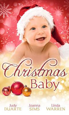 Christmas Baby: A Baby Under the Tree / A Baby for Christmas / Her Christmas Hero