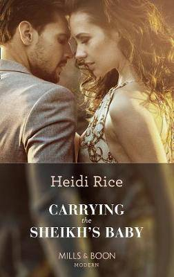 Carrying The Sheikh's Baby (One Night With Consequences, Book 49)