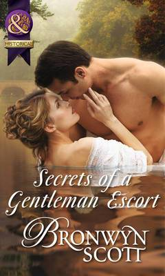 Secrets of a Gentleman Escort (Rakes Who Make Husbands Jealous, Book 1)