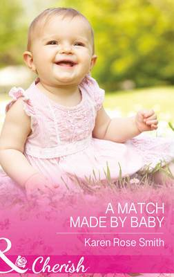 A Match Made by Baby