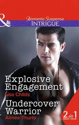 Explosive Engagement / Undercover Warrior