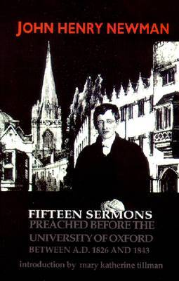 Fifteen Sermons Preached Before the University of Oxford: Between A.D.1826 and 1843