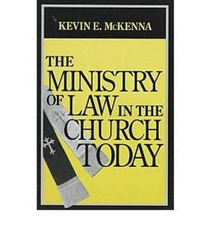 The Ministry of Law in the Church Today