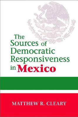 The Sources of Democratic Responsiveness in Mexico