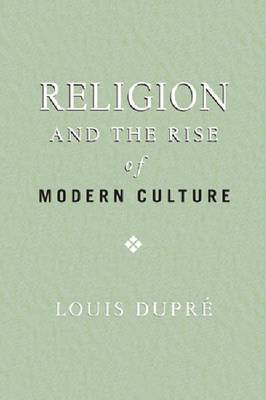Religion and the Rise of Modern Culture
