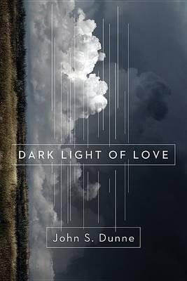 Dark Light of Love