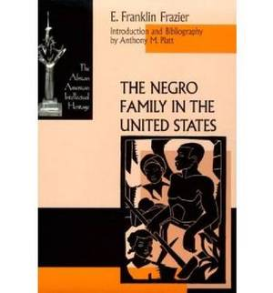 The Negro Family in the United States
