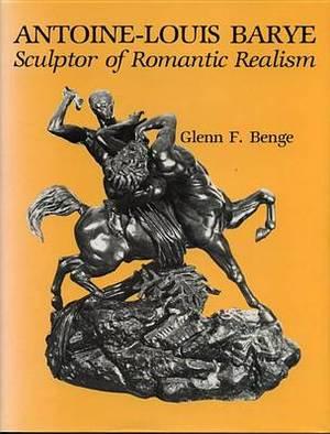 Antoine-Louis Barye: Sculptor of Romantic Realism