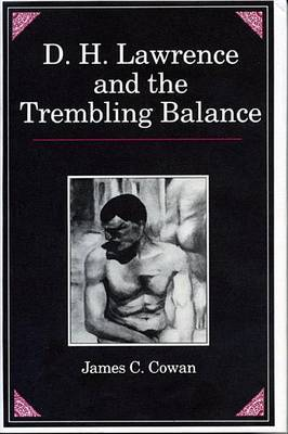 D.H.Lawrence and the Trembling Balance