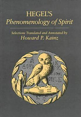 Phenomenology of Spirit: Selections