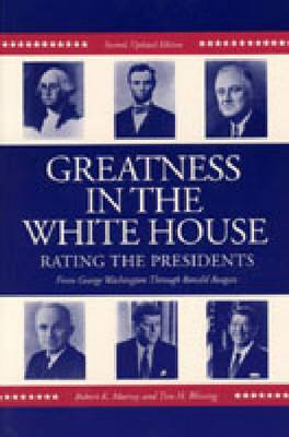 Greatness in the White House: Rating the Presidents
