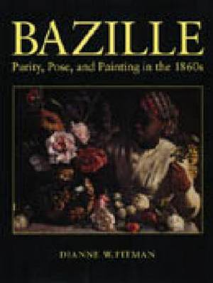 Bazille: Purity, Pose and Painting in the 1860s