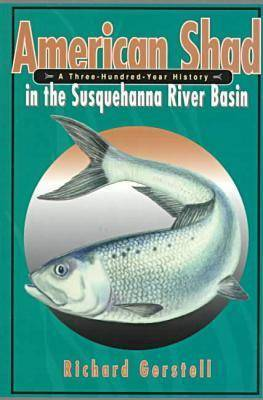 American Shad in the Susquehanna River Basin