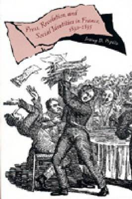 The Press, Revolution and Social Identities in France, 1830-1835