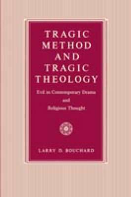 Tragic Method & Tragic Theology
